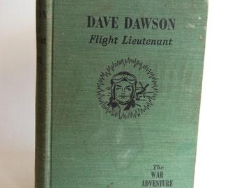 Vintage Book, Dave Dawson, Flight Lieutenant, The War Adventure Series