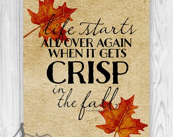 Life starts all over again when it gets crisp in the fall F. Scott Fitzgerald Typography Poster or Canvas, Fall Mantle Decor, Maple Leaf