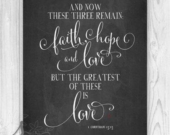Faith Hope Love - Bible verse art print. Wall art Typography Valentine Wedding Anniversary gift
