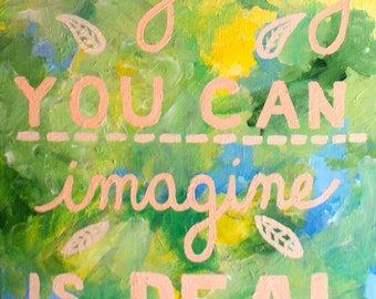 Everything You Can Imagine Is Real- Picasso: Bohemian Acrylic Painting