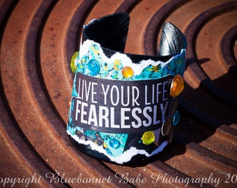 Live Your Life Fearlessly Cuff