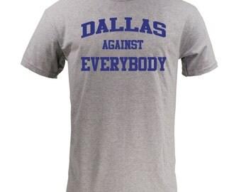 Dallas Against Everybody - Blue on Sport Grey