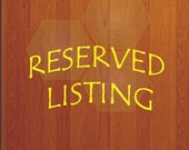 Reserved listing for Erin