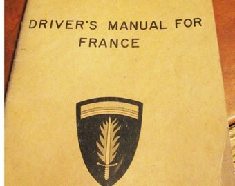 1950's Drivers Manual for France for the United States Army