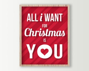 All I Want for Christmas is You Red Holiday Decor - Christmas Art Print - Holiday Love Christmas Wall Art