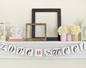 Love Is Sweet Sign - Wedding Banner - Photo Prop -  Wedding Sign - Pink Wedding Decor