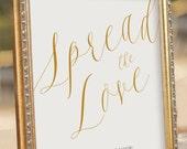 ELEGANT Spread the Love Favors Sign - Instant download Printable Wedding Reception Sign