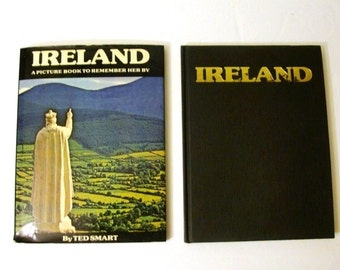 Ireland A Picture Book To Remember Her By, Ted Smart 1977 Hardcover Book.