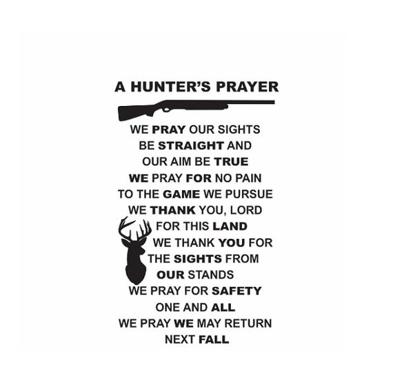 Hunting Quote Wall Sign Vinyl Decal Sticker Hunters Prayer