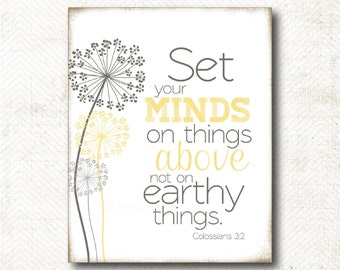 Instant Download | Set your minds on things above art print (Colossians 3:2) C13