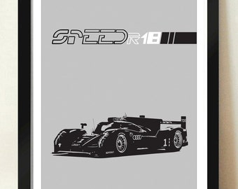 Digital Download Audi R18 24 Hour LeMans Race Car Three Quarters View Grand Prix Poster Art Print Boys Room - 8x10 or 11x14