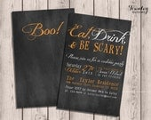 Custom Chalkboard Printable Halloween Invitation, Eat Drink & Be Scary, Double-sided