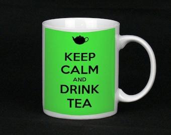 Keep Calm And Drink Tea, Ceramic Mug