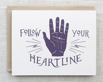 Follow Your Heartline Screen Printed Card