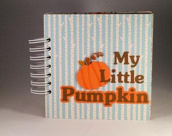 My Little Pumpkin. Baby's 1st Year Album