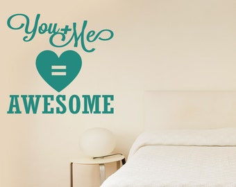 You And Me Equals Awesome Wall Sticker