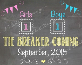 Pregnancy Announcement- Tie Breaker- Pregnancy announcement chalk sign- photo prop- announcement- DIGITAL FILE