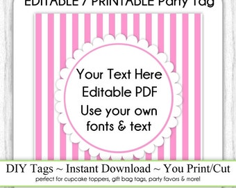 Printable Party Favor, Pink Stripes Editable Party Tag, INSTANT DOWNLOAD, Use as Cupcake Topper, DIY Party Tag, Your Text, Fonts