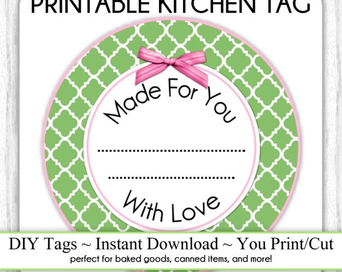 Kitchen Printable Tag, Green and Pink Canning Label, Instant Download Made for You Printable Tag, DIY canning tags, DIY baked goods label