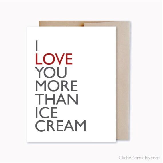 I Love You More Than Ice Cream: I Love You More Than Ice Cream Funny Love Card Ice By