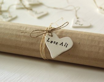 Love All Gift Tags.  Set of three.  Ceramic Gift Tags.   Hand Made.