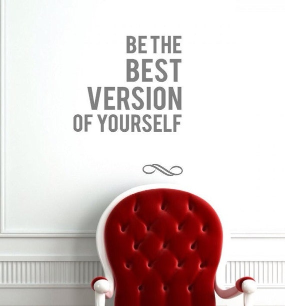Be The Best Version Of You Quote: Items Similar To Be The Best Version Of Yourself