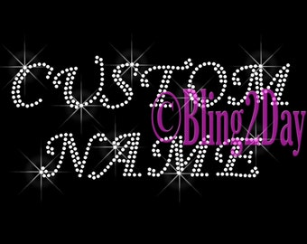 Cursive Font - Custom Name or Phrase - CLEAR - Iron on Rhinestone Transfer Bling Hot Fix - DIY