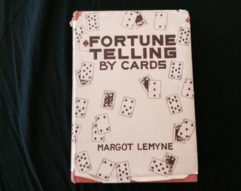 Fortune Telling By Cards by Margot Lemyne - 1936