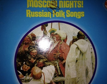 Moscow Nights ! Russian Folk Songs - vinyl records