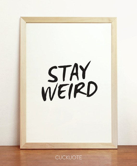 Items Similar To Stay Weird Typography Art Poster Wall