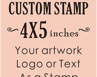 Custom Stamp - Custom Logo Stamp - Custom Rubber Stamp - Branding Stamp -Invitation Stamp, Stationery Stamp, Wedding Stamp 4x5 inches