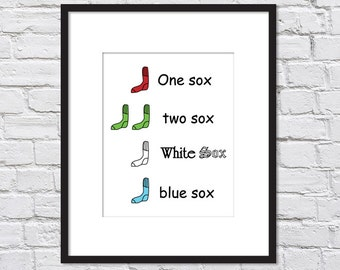 Dr. Suess One Sox Two Sox White Sox Blue Sox/ White Sox Nursery/ Chicago White Sox / Boys nursery/ Girls nursery - 8x10 and up