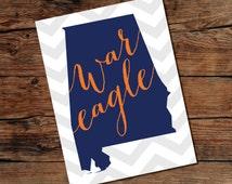PRINTABLE War Eagle - Auburn University - State of Alabama Printable Sign - Instant Download - Print-at-Home