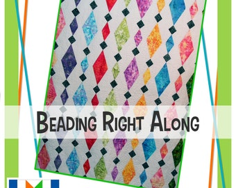 Beading Right Along Quilt Pattern