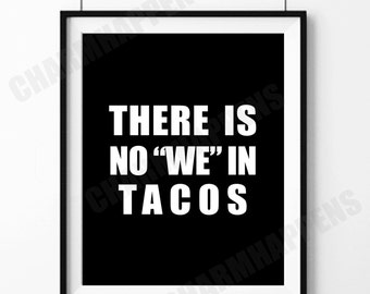 Tacos Funny Wall Art Print Novelty Printable Decor INSTANT DOWNLOAD