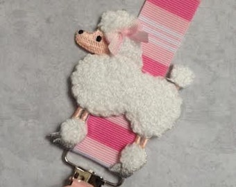 Pacifier Clip - Little Pink Poodle - Baby Girl Gift - Pink Paci - Binky Saver