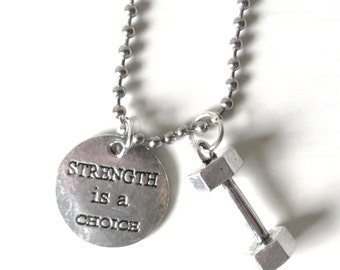 Strength is a Choice Workout Weight Lifting Bodybuilding Dumbbell Charm Necklace YOU Choose Necklace Length and Ball Chain Size