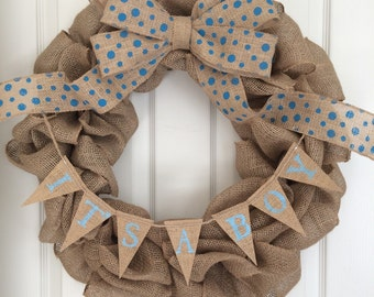 It's A Boy Baby Announcement Burlap Wreath with Banner