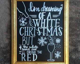 Dreaming of a White Christmas Wine Sign