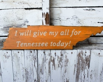 I Will Give My All For Tennessee Today Sign