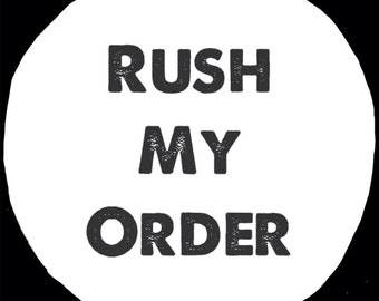 Upgrade to a Rush Order