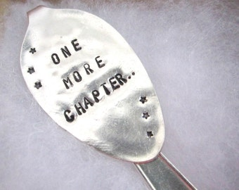 Spoon bookmark, One more chapter, Vintage silver spoon bookmark, Book club, Book lover gift, Unique bookmarks, Upcycled gift idea