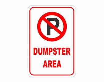 "No Parking Dumpster Area Aluminum Sign Heavy Gauge No Rust 12"" x 18"""