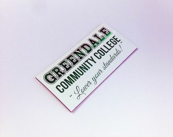 Greendale Community College magnet, inspired by the TV show Community