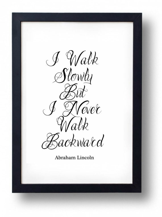 I walk slowly but I never walk backward // 12 quotes about walking that will motivate you to get moving (The PumpUp Blog)