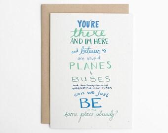 Long Distance Relationship, LDR Card, Long Distance Friendship, Love Card,  Best Friends, Friend Card, Friendship card/C-129