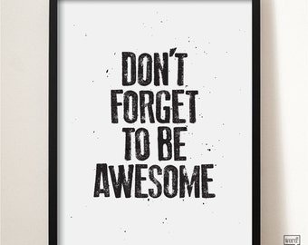 Be Awesome, Inspirational Print, Typographic Wall Decor, Black and White Art, Office Wall Art, Motivational Art, Bedroom Decor