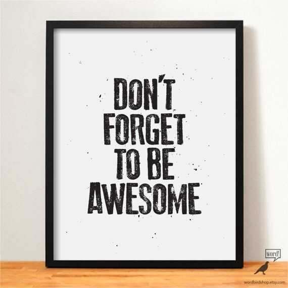 Items similar to be awesome inspirational print for Inspirational items for office