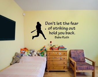 Dont Let The Fear Of Striking Out Hold You Back Famous Babe Ruth Baseball