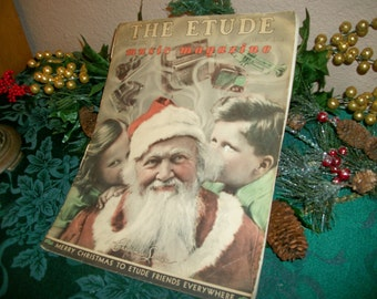 Etude Music Magazine Rare December 1939 Edition Christmas Secrets Santa Claus War Era Publication Antique Piano Music